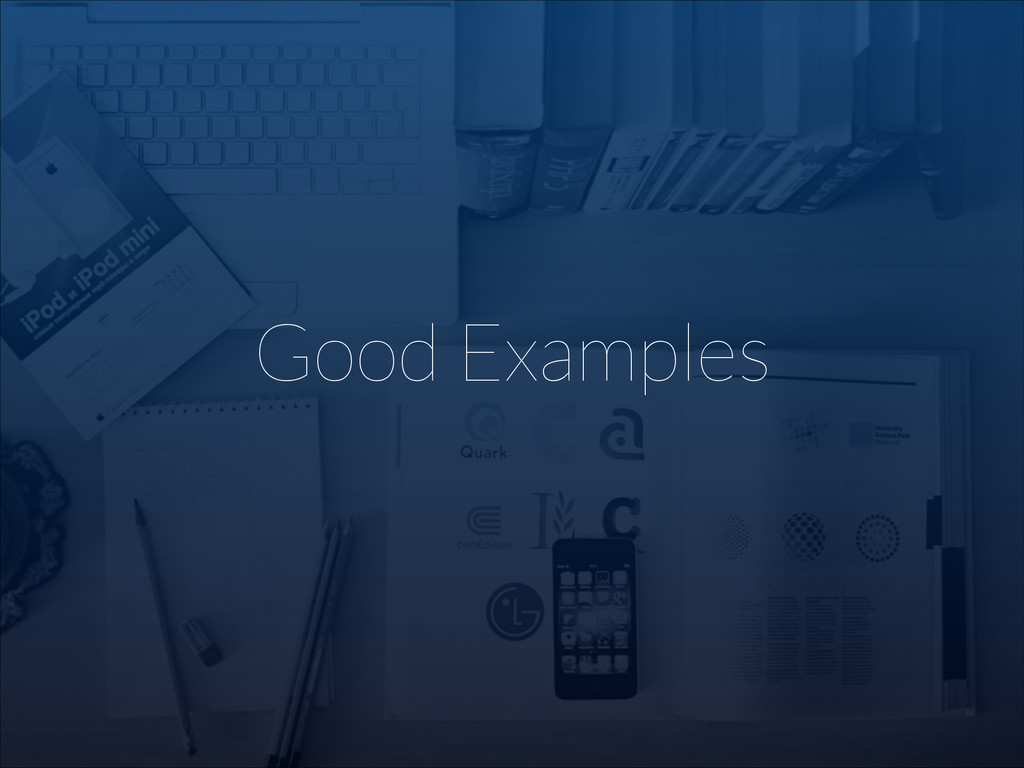 Good Examples