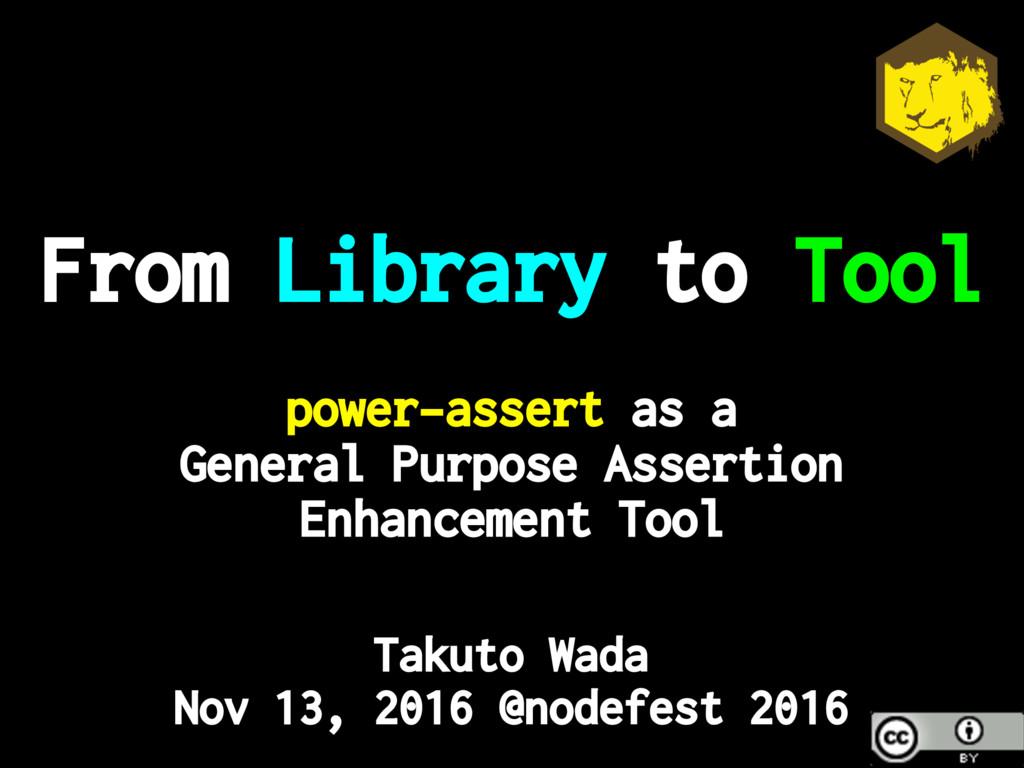From Library to Tool power-assert as a General ...