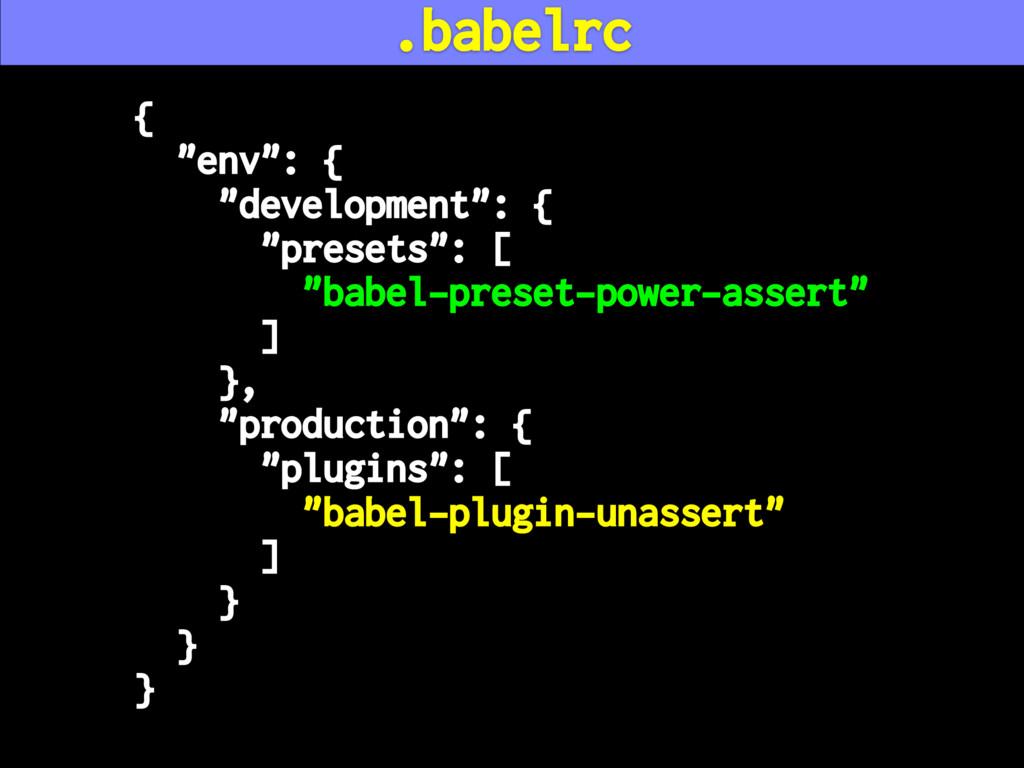 "{ ""env"": { ""development"": { ""presets"": [ ""babel..."