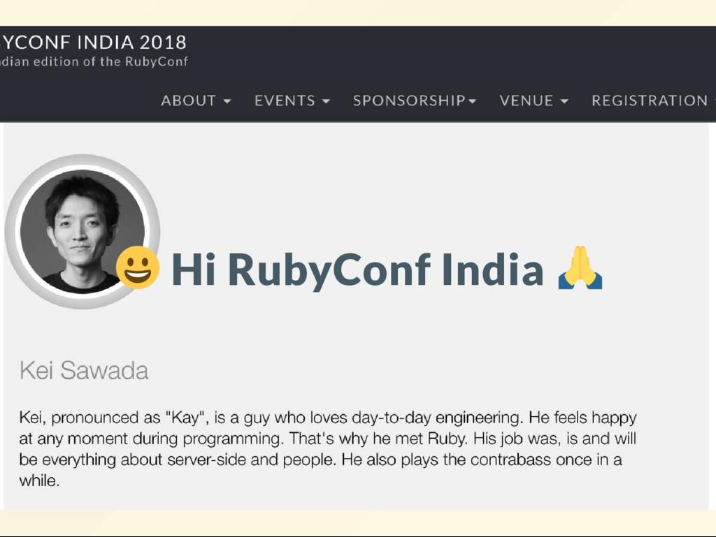 Hi RubyConf India