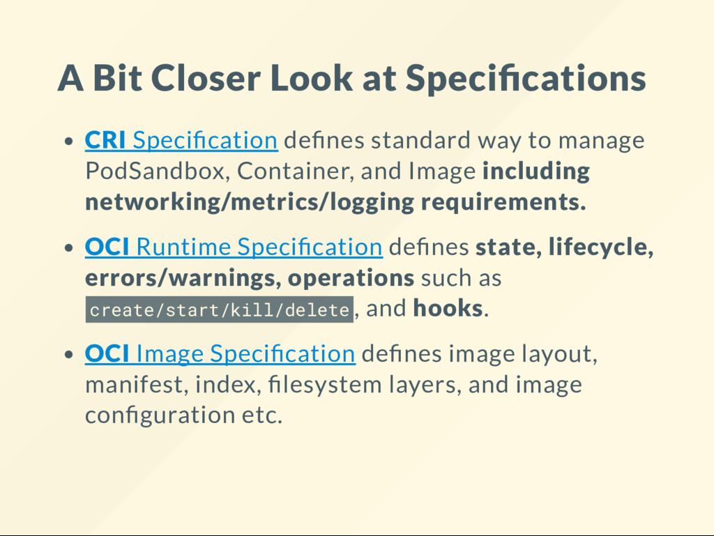 A Bit Closer Look at Speci cations CRI Speci ca...
