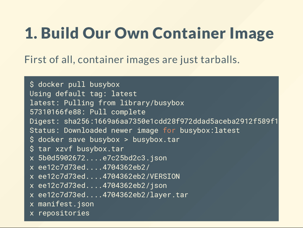 1. Build Our Own Container Image First of all, ...