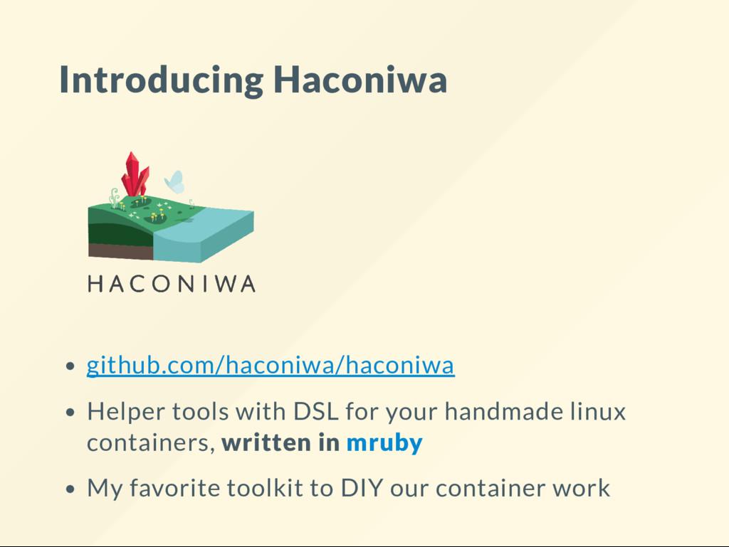 Introducing Haconiwa github.com/haconiwa/haconi...