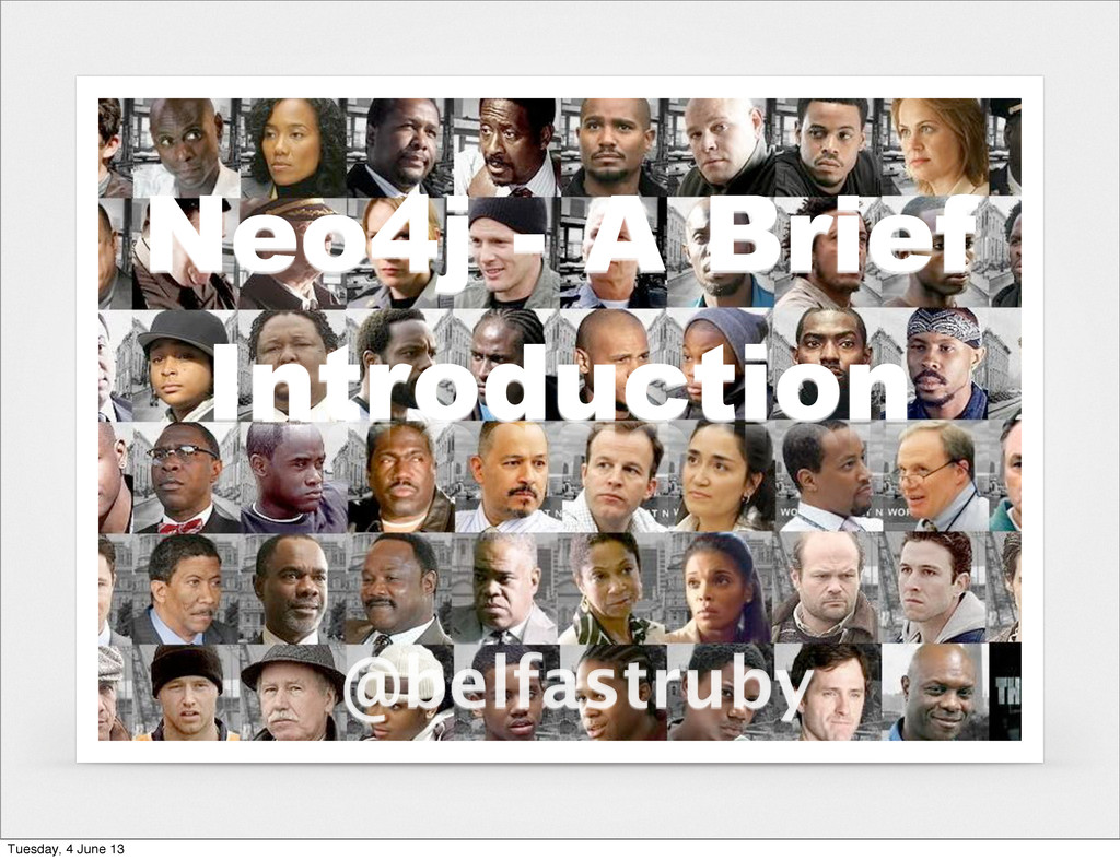 @belfastruby Neo4j - A Brief Introduction Tuesd...