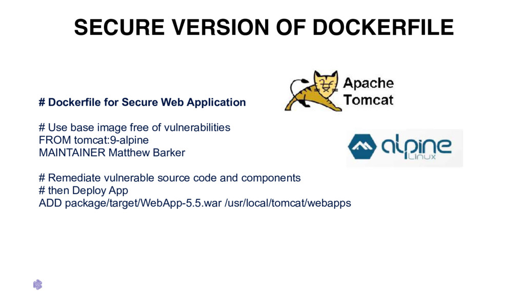 SECURE VERSION OF DOCKERFILE # Dockerfile for S...