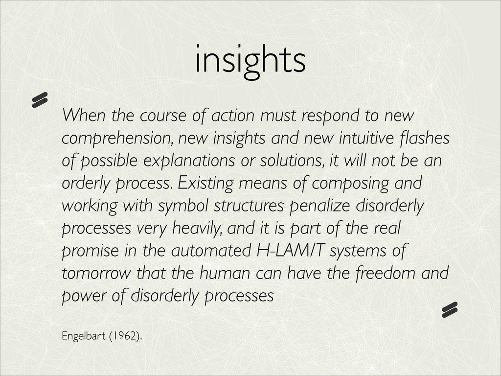 insights When the course of action must respond...