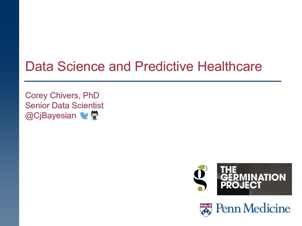 Data Science and Predictive Healthcare Corey Ch...