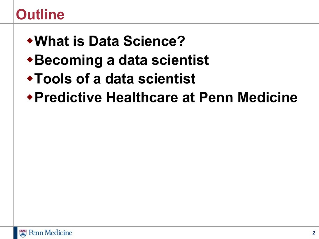 2 Outline wWhat is Data Science? wBecoming a da...