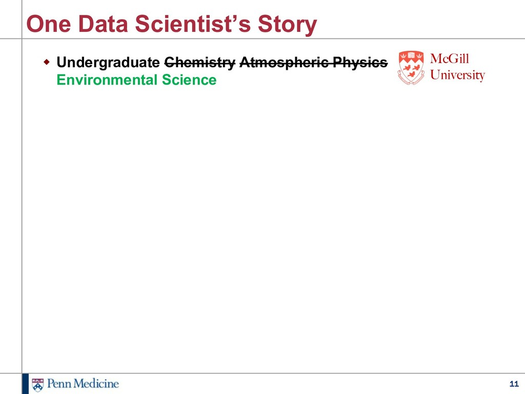 11 One Data Scientist's Story w Undergraduate C...