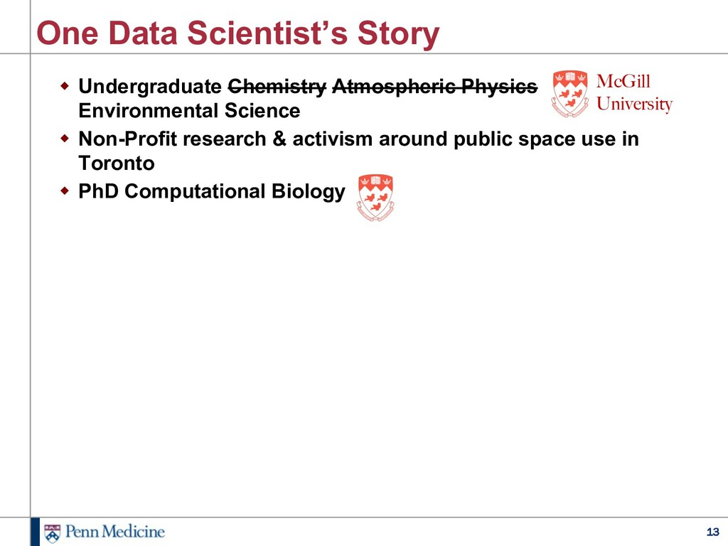 13 One Data Scientist's Story w Undergraduate C...