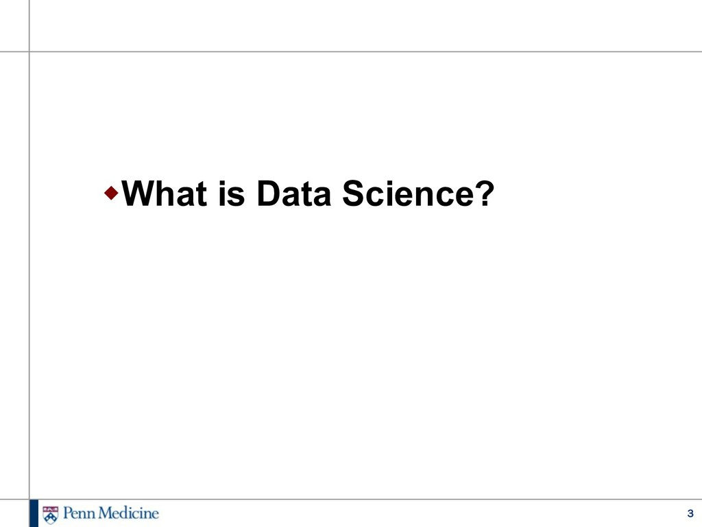 3 wWhat is Data Science?