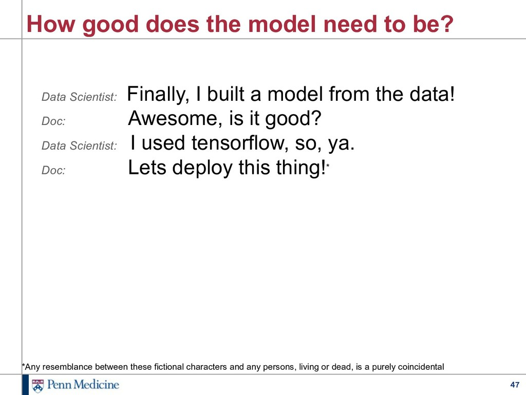 47 How good does the model need to be? Data Sci...