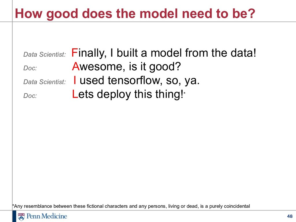 48 How good does the model need to be? Data Sci...