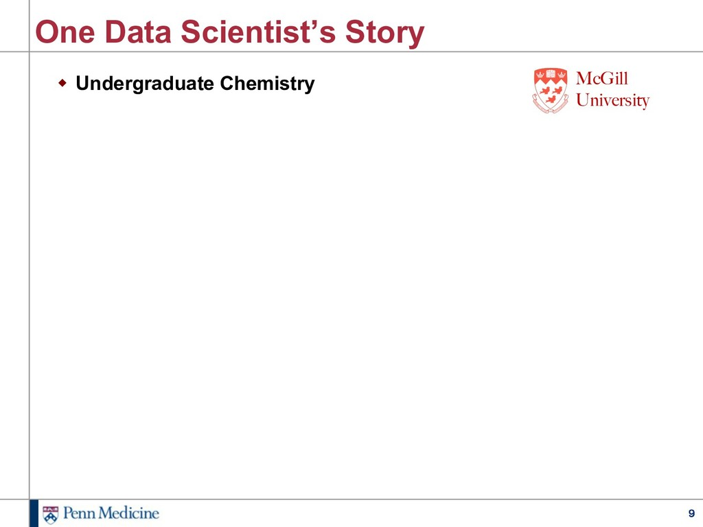 9 One Data Scientist's Story w Undergraduate Ch...