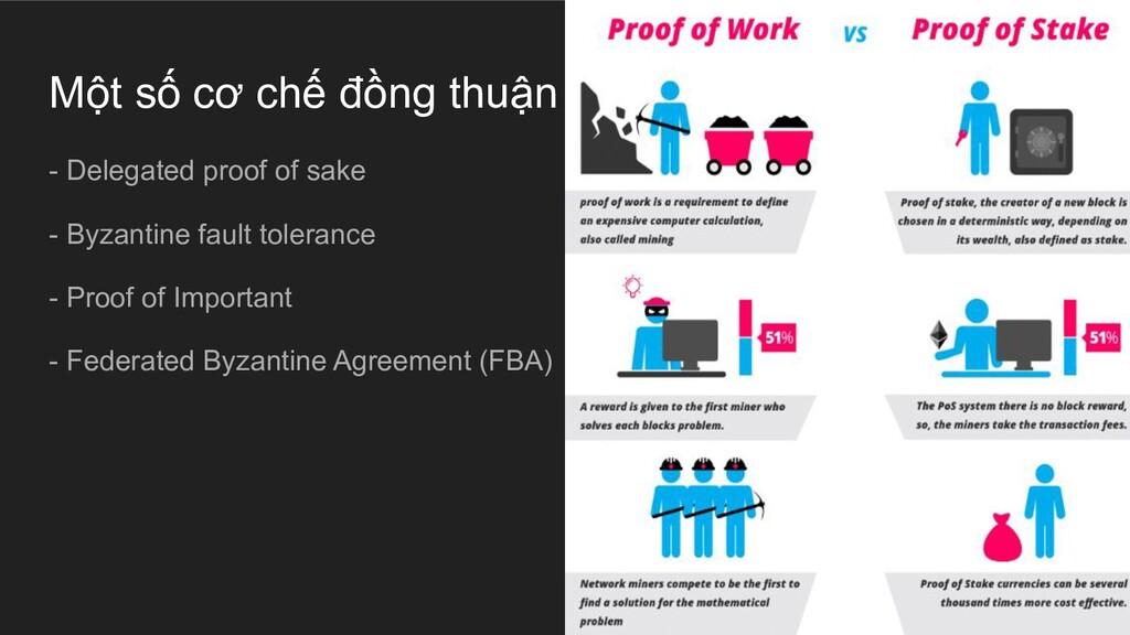 Một số cơ chế đồng thuận - Delegated proof of s...