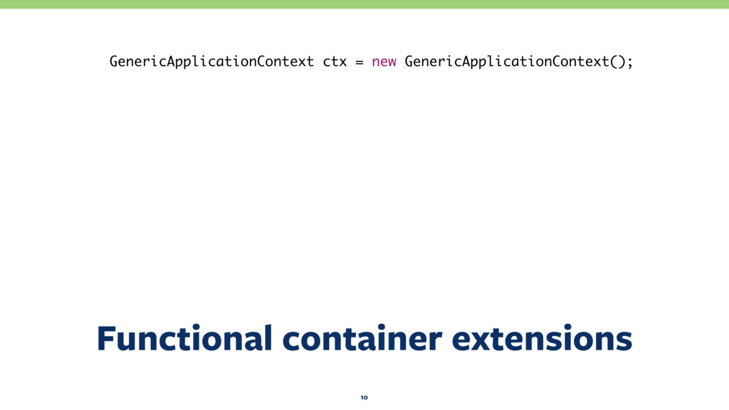 Functional container extensions 10 GenericAppli...