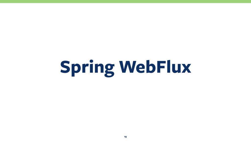 Spring WebFlux 19