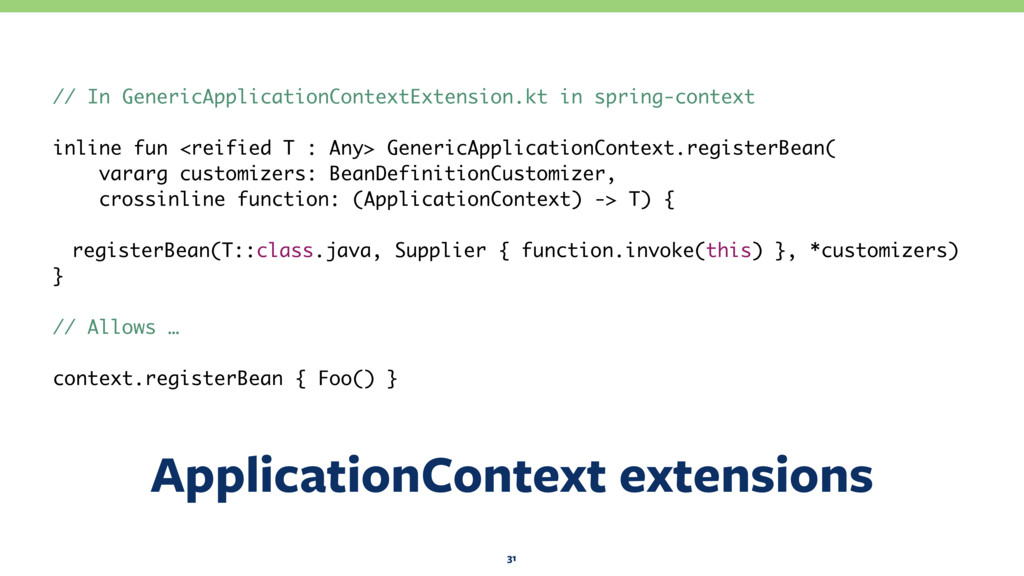 ApplicationContext extensions 31 // In GenericA...