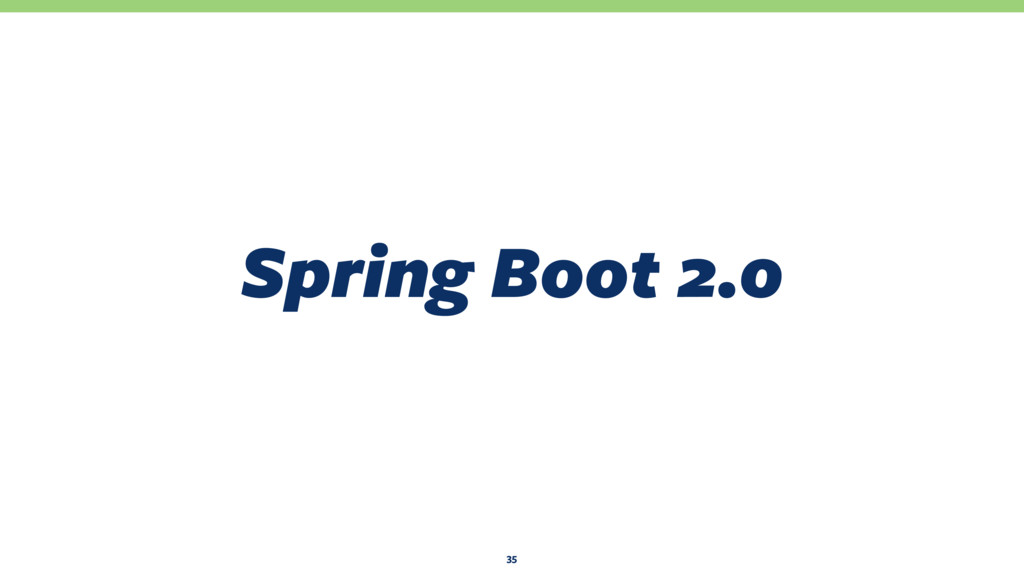 Spring Boot 2.0 35