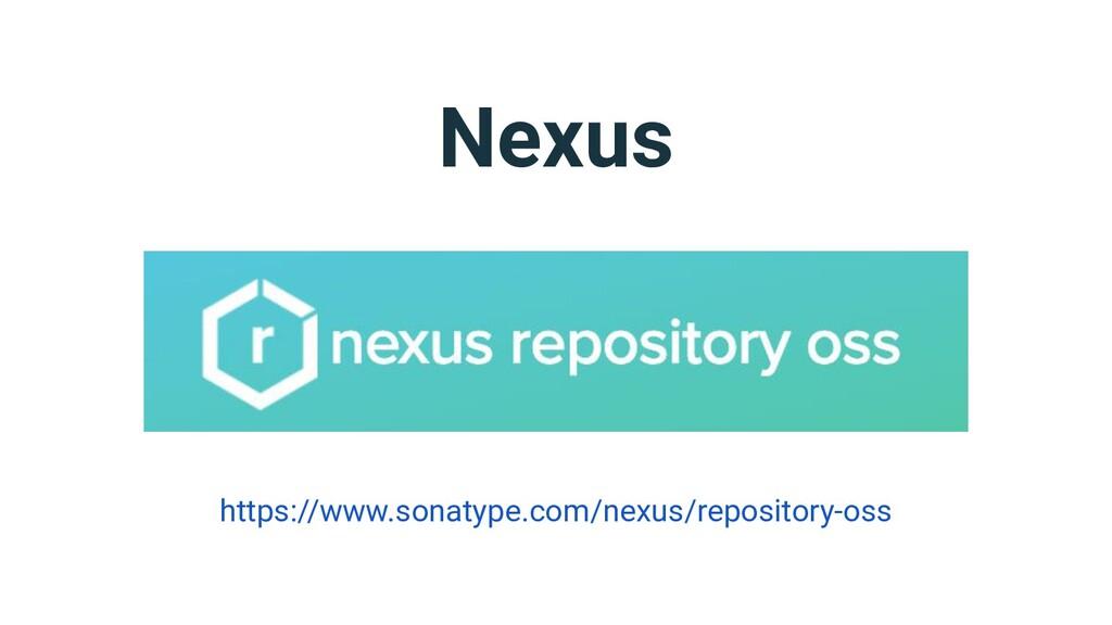 Nexus https://www.sonatype.com/nexus/repository...