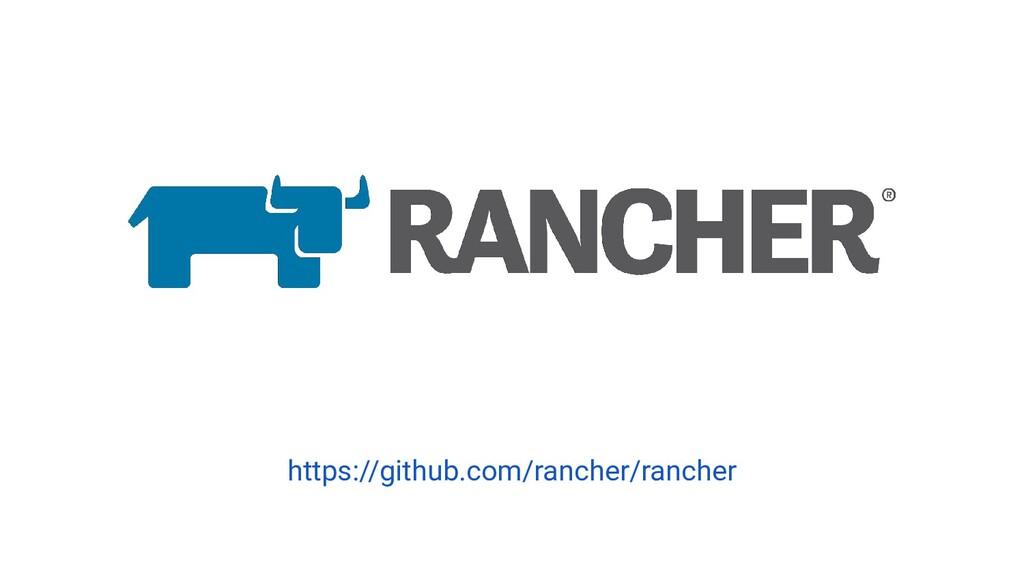 https://github.com/rancher/rancher
