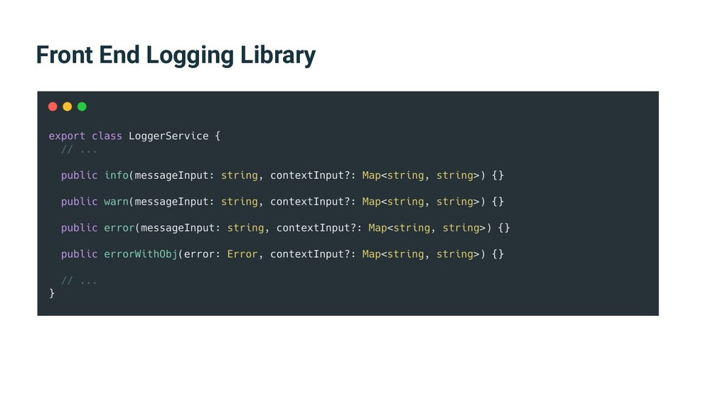 Front End Logging Library
