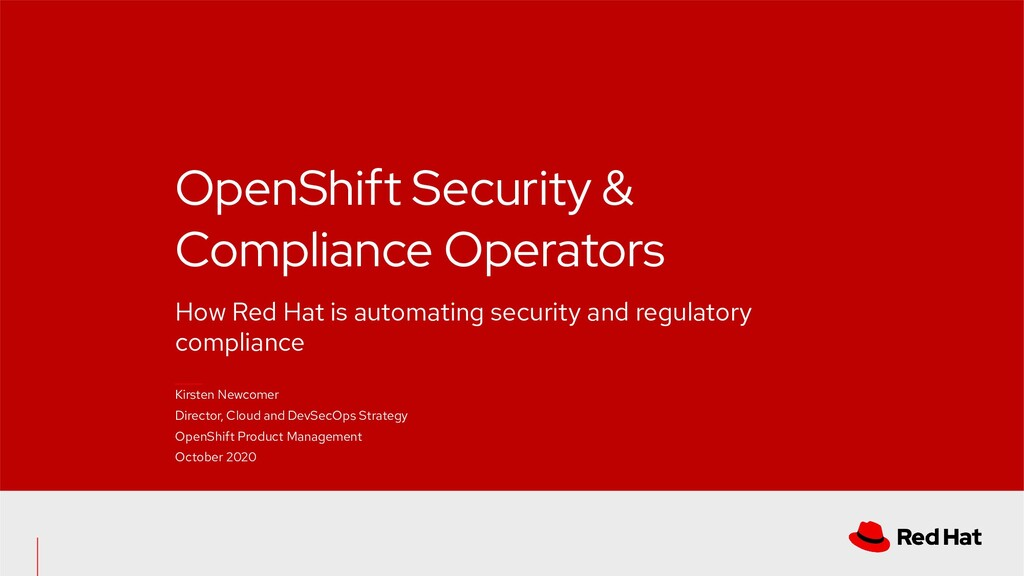OpenShift Security & Compliance Operators How R...
