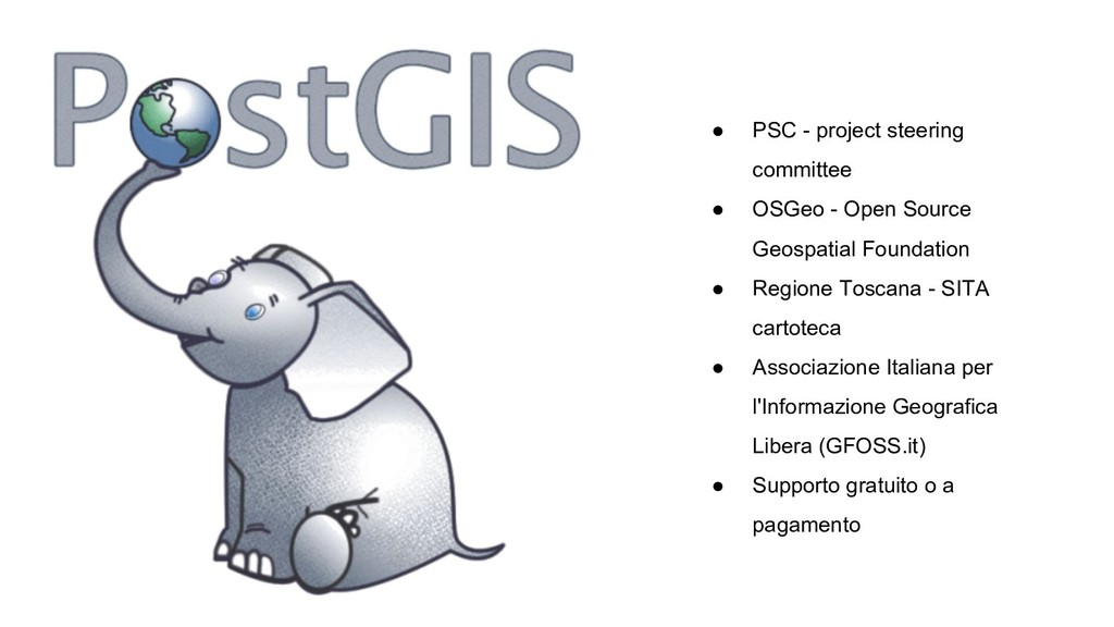 ● PSC - project steering committee ● OSGeo - Op...