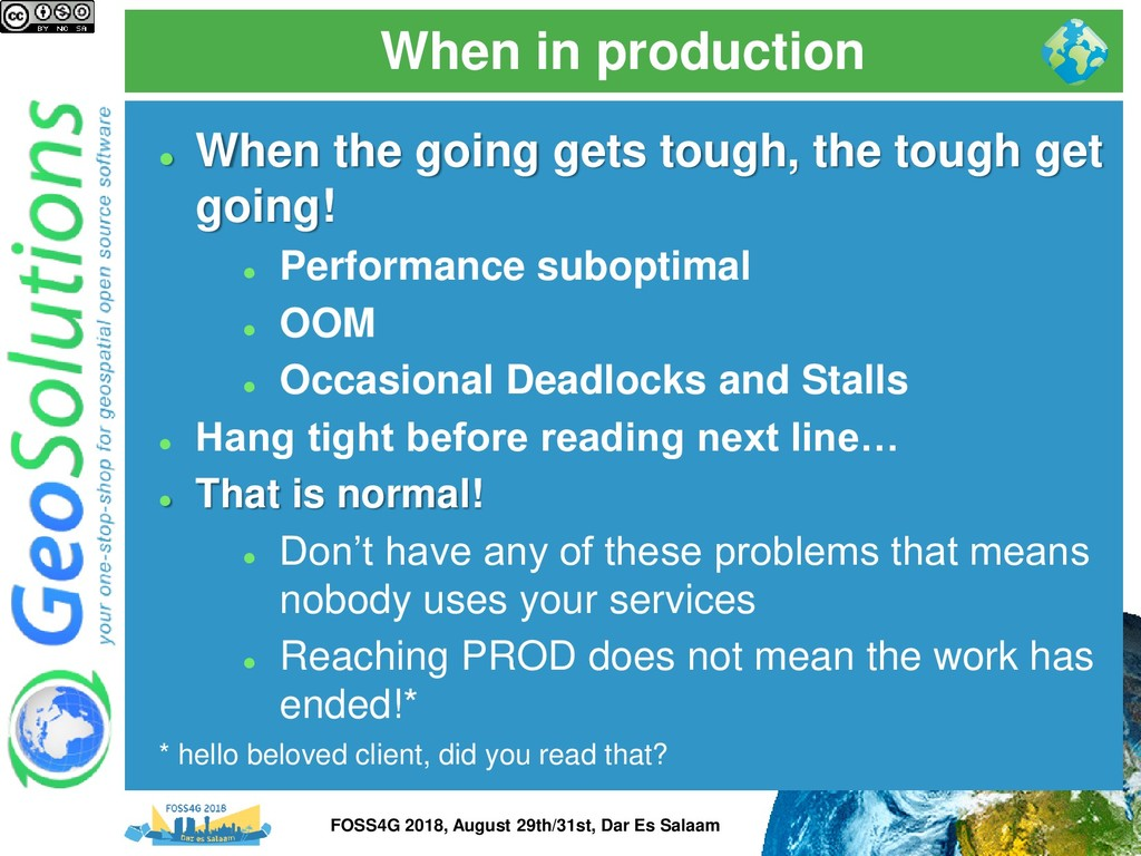 When in production ⚫ When the going gets tough,...