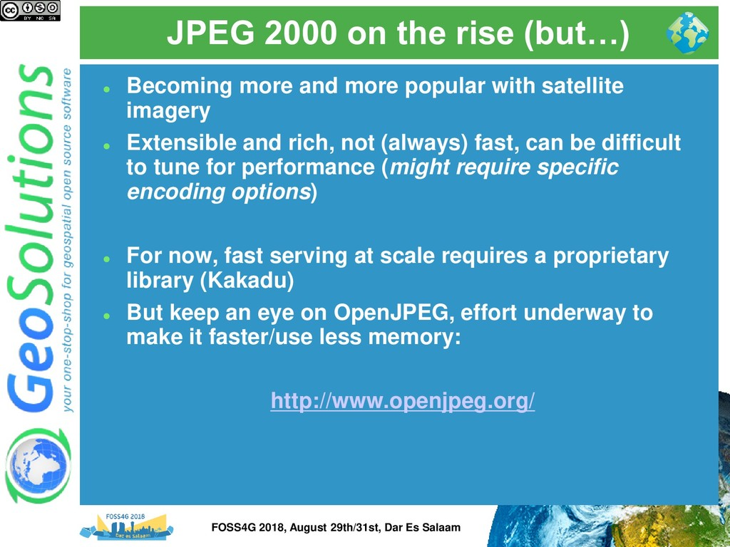 JPEG 2000 on the rise (but…) ⚫ Becoming more an...