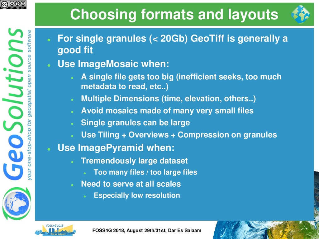 Choosing formats and layouts ⚫ For single granu...