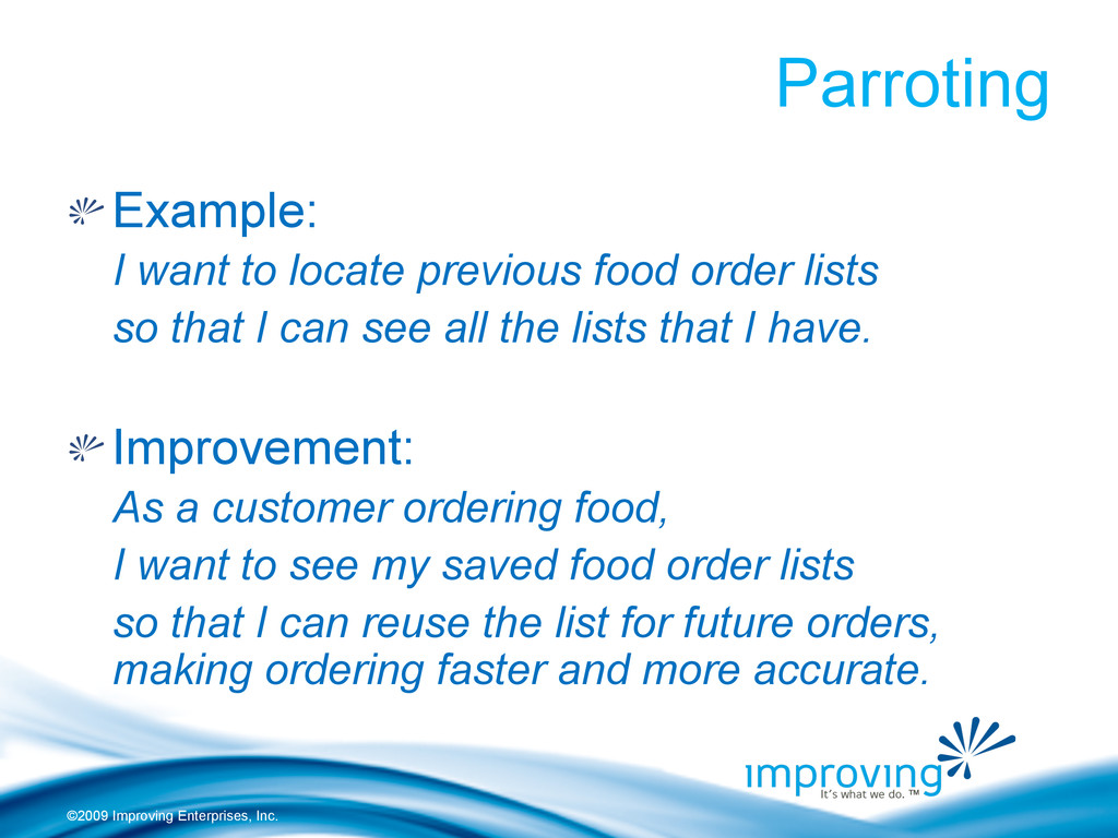 "©2009 Improving Enterprises, Inc. Parroting ""  ..."