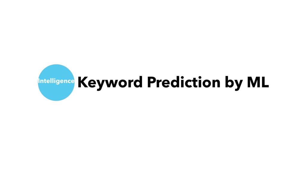 Intelligence Keyword Prediction by ML