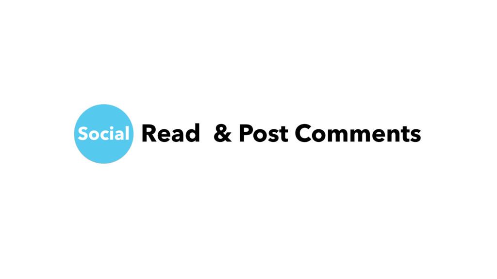 Social Read & Post Comments