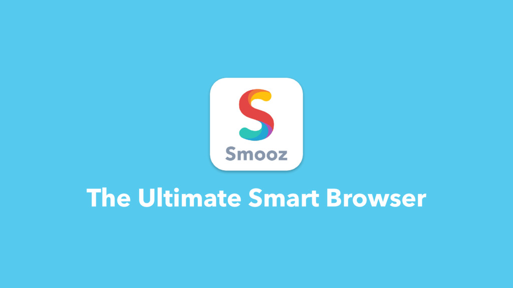 The Ultimate Smart Browser