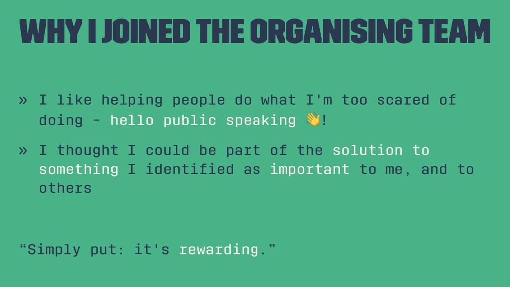 Why I joined the organising team » I like helpi...