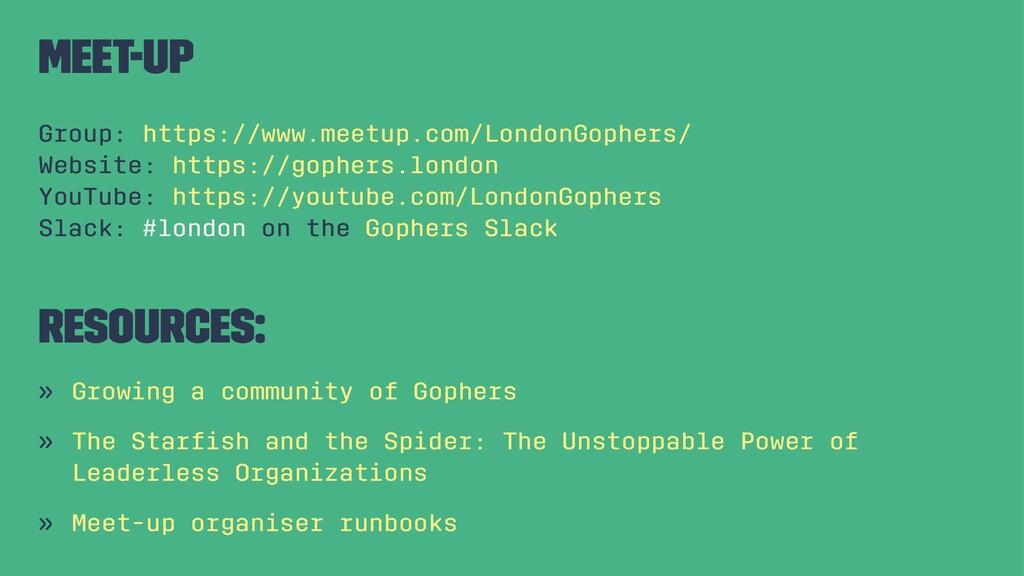 Meet-up Group: https://www.meetup.com/LondonGop...