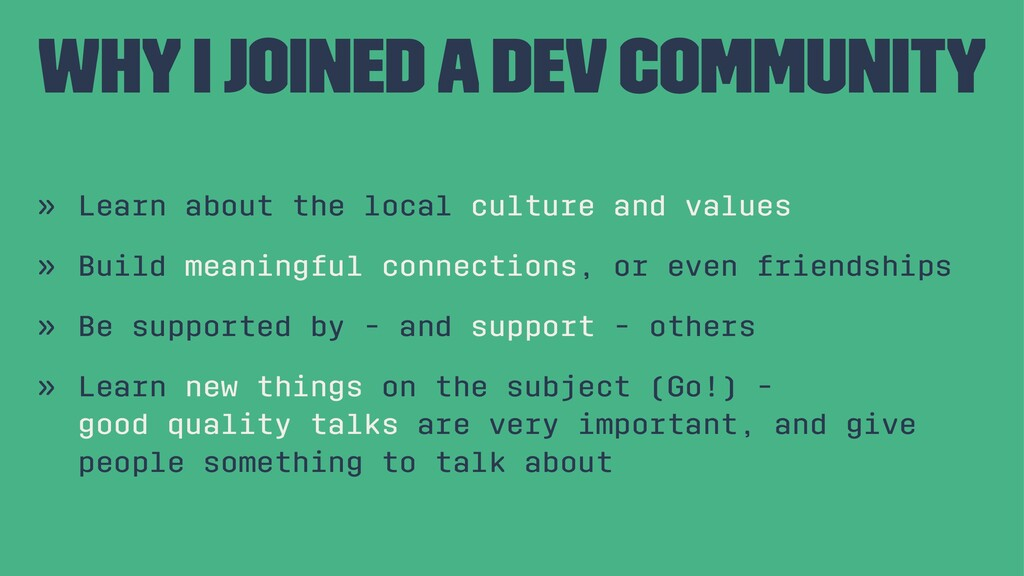 Why I joined a dev community » Learn about the ...