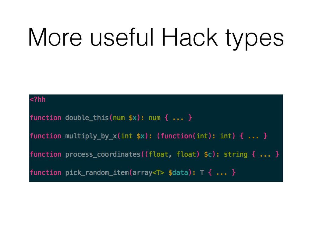 More useful Hack types