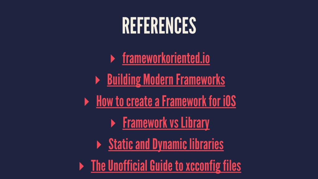 REFERENCES ▸ frameworkoriented.io ▸ Building Mo...