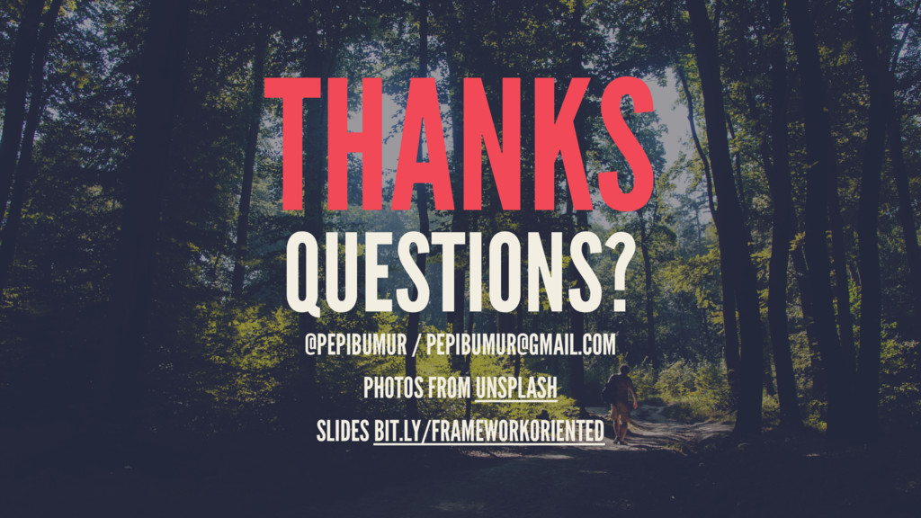 THANKS QUESTIONS? @PEPIBUMUR / PEPIBUMUR@GMAIL....