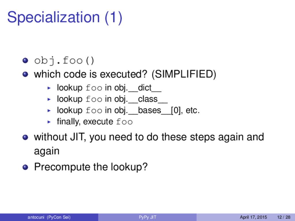 Specialization (1) obj.foo() which code is exec...