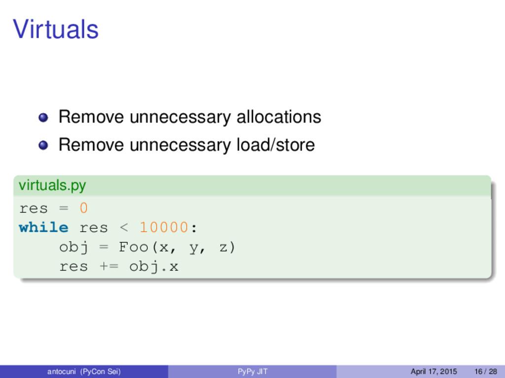 Virtuals Remove unnecessary allocations Remove ...