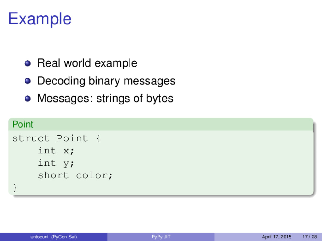 Example Real world example Decoding binary mess...