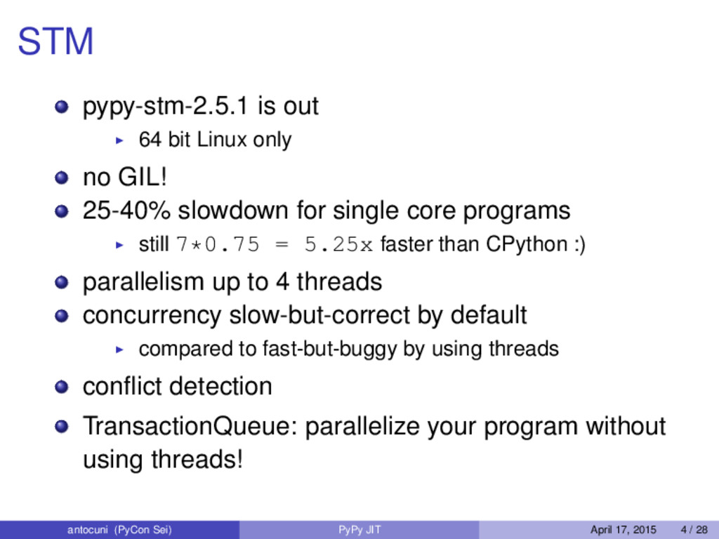 STM pypy-stm-2.5.1 is out 64 bit Linux only no ...