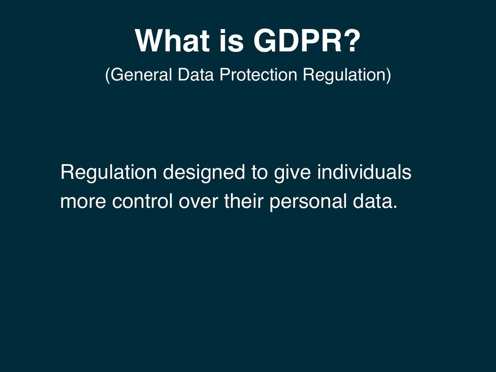 What is GDPR? (General Data Protection Regulati...