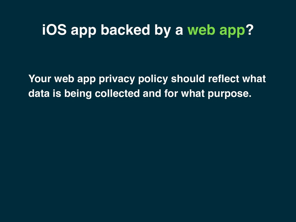 iOS app backed by a web app? Your web app priva...