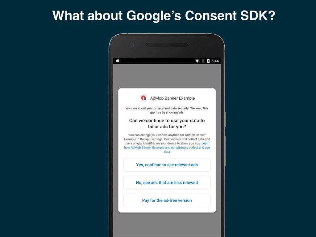 What about Google's Consent SDK?
