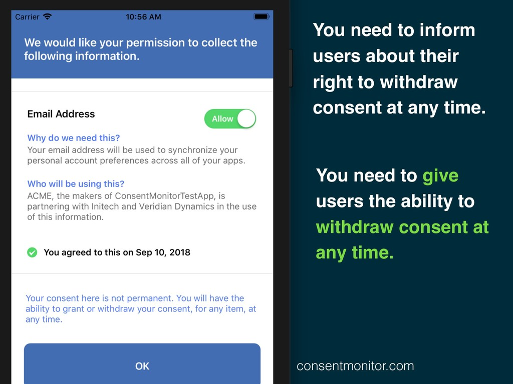 You need to inform users about their right to w...