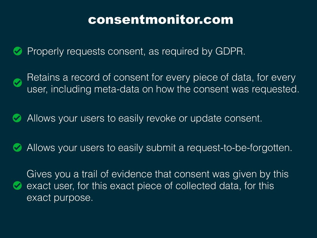 consentmonitor.com Properly requests consent, a...